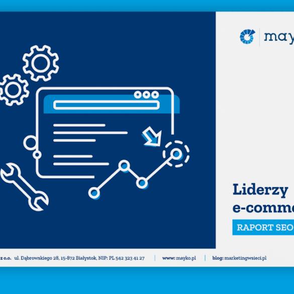Liderzy ecommerce raport SEO od Mayko