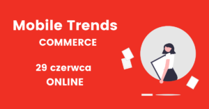 Mobile Trends Conference for Commerce