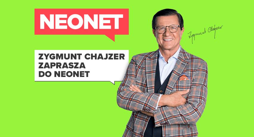 Zygmunt Chajzer wnowej kampanii NEONET